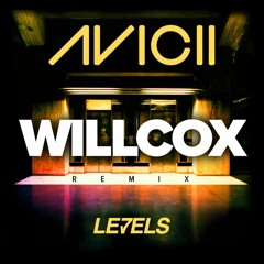 Avicii- Levels (Willcox 2k17 Re - Edit) Supported by: Oliver Heldens,Lucas&Steve