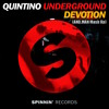 QUINTINO - UNDERGROUND DEVOTION (AND.MAN MASH UP) *SUPP. BY DJS FROM MARS, OLLY JAMES & PROVENZANO*