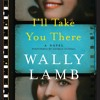 Wally Lamb discusses I'LL TAKE YOU THERE