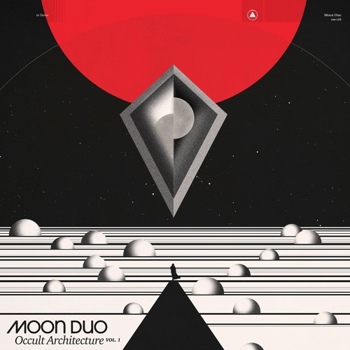 Moon Duo - Creepin'