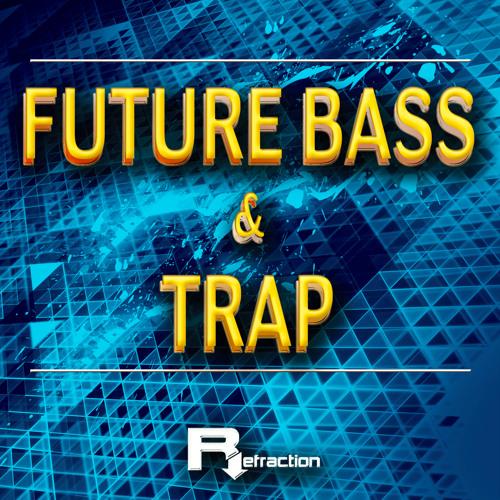 Refraction Future Bass And Trap  - Librería Loops And Samples