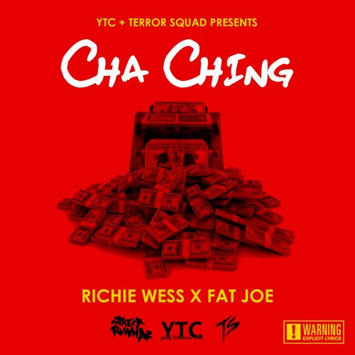 Richie Wess - Cha Ching Ft. Fat Joe