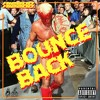 Bounce Back Feat. Ric Flair