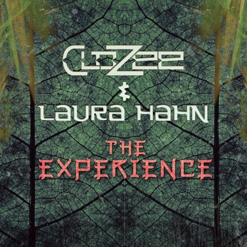 CloZee & Laura Hahn - The Experience