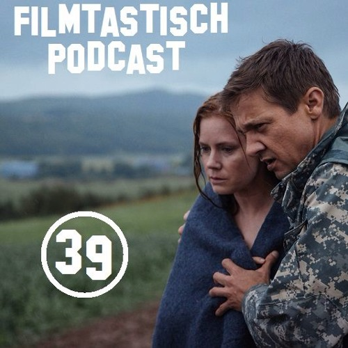 #39 - Arrival / Contact / Independence Day: Wiederkehr