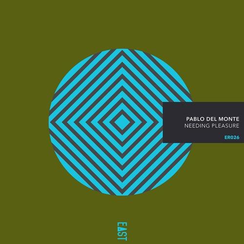 Pablo del Monte - Needing Pleasure [Snippets] - ER026