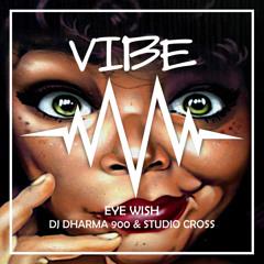 DJ Dharma 900 & Studio Cross - Eye Wish