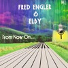 Fred Engler & Elby - Good Morning To You (From Now On album)