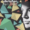 Alle Farben Bad Ideas (Fifthychild Hands Up Rework Bootleg)