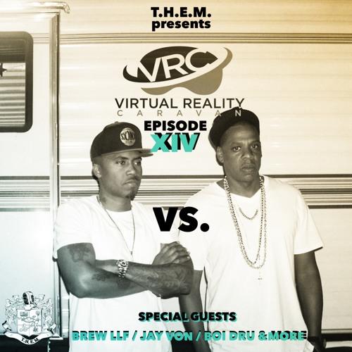 T.H.E.M. - Episode XIV -VRC- Nas vs. Jay Z Edition