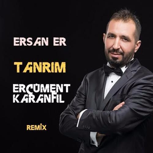 Ersan Er Tanrim Ercument Karanfil Remix 100bpm By Ercument Karanfil
