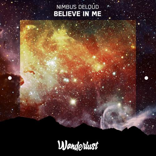 Nimbus DeLoud - Believe In Me