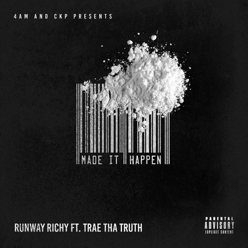 "Runway Richy feat Trae Da Truth  ""Made It Happen"""