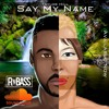 Taylor Hill - Say My Name (feat. CoCo Jones)