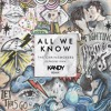 The Chainsmokers - All We Know (KANDY Remix)