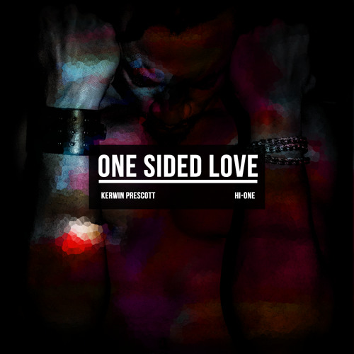 Kerwin Prescott Hi One One Sided Love Click Buy For Download