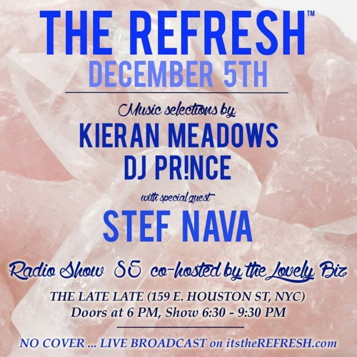The REFRESH Radio Show # 85 (+ special guest DJ set from Stef Nava)