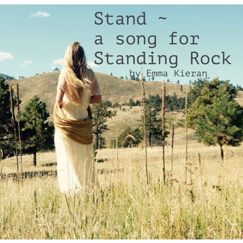 Stand - a song for Standing Rock