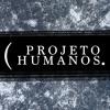 Projeto Humanos 27 – O Eterno Devedor [S03E03]