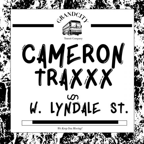 Cameron Traxxx - W. Lyndale St.