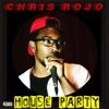 House Party (prod. Kunal Chopra)