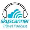 Travel Tips, Tricks & Hacks: How to save time & money on travel: Skyscanner Travel Podcast #18