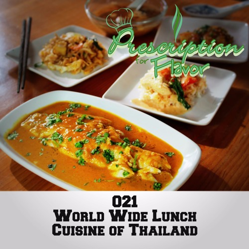 021 Cuisine of Thailand | World Wide Lunch