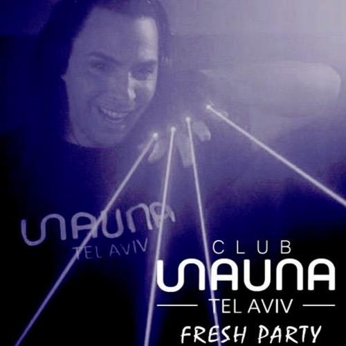 Sauna Tlv - Fresh Party - Dj Moti S.