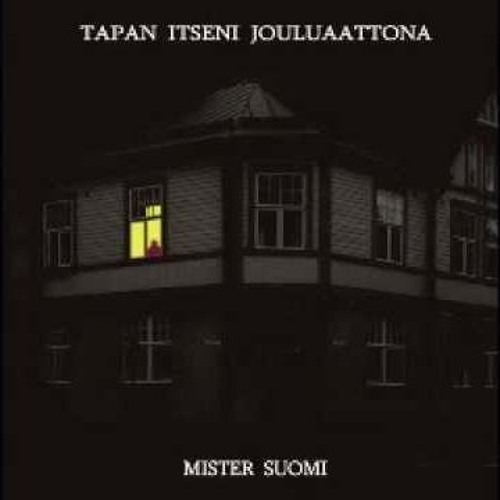 TAPAN ITSENI JOULUAATTONA - MISTER SUOMI