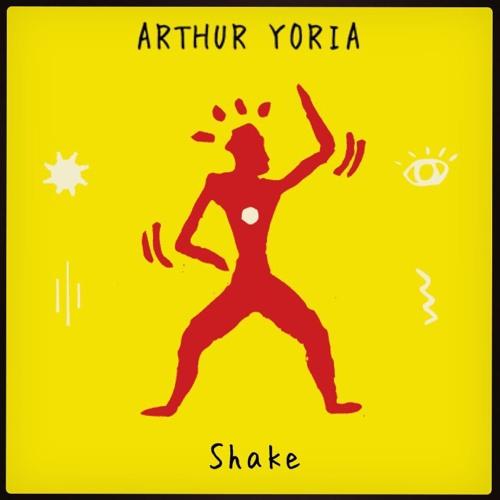 Arthur Yoria - Shake