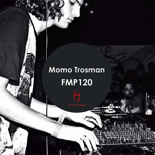 Fasten Musique Podcast 120 | Momo Trosman