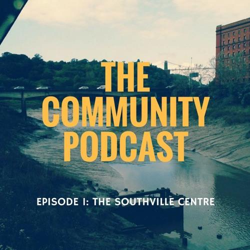 The Community Podcast Episode 1: The Southville Centre