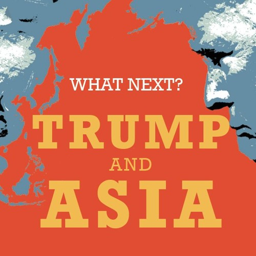 What Next? Trump and Asia
