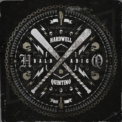 Hardwell & Quintino – Baldadig (Extended Mix)
