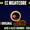 Nightcore Axol x Alex Skrindo - You