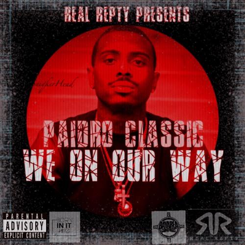 Paidro Classic - We On Our Way [BayAreaCompass] @Repty_Paidro