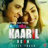poster of Kaabil Hoon song