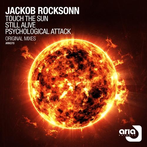 Jackob Rocksonn - Touch The Sun (Original Mix)