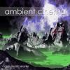 Ambient Cinema - Royalty Free Music