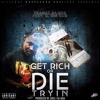Get Rich or Die Tryin Feat. Slimm Raw