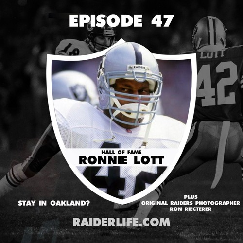 Episode 47 | #42 Ronnie Lott Special Guest