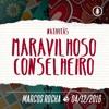 Nativitás: Maravilhoso Conselheiro - 04/12/2016 - Marcos Rocha