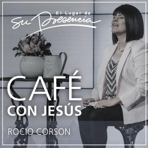 Café con Jesús - Rocio Corson - 4 de diciembre de 2016