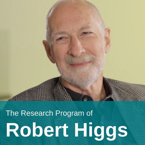 The Research Program of Robert Higgs