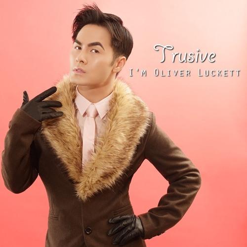 Trusive - I'm Oliver Luckett