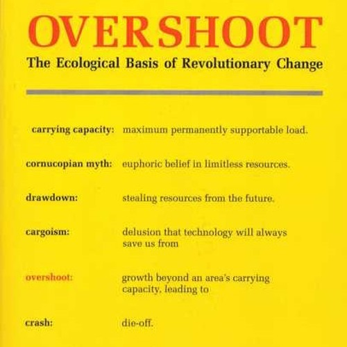 William Catton's Overshoot - overview by Peter Montague