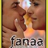 Mere Haath Mein (from Fanaa)