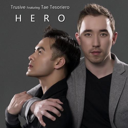 Trusive Featuring Tae Tesoriero - Hero
