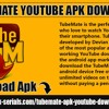 TubeMate YouTube Apk Download