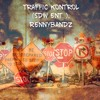 TRAFFIC KONTROL  Rennybandz PROD BY LB_8
